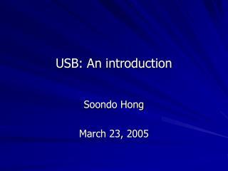 USB: An introduction