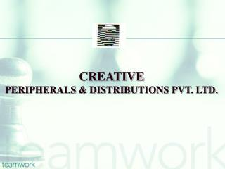 CREATIVE PERIPHERALS & DISTRIBUTIONS PVT. LTD.