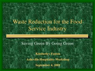 Waste Reduction for the Food Service Industry
