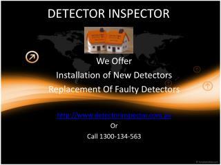Detector Inspector- Specialist of smoke alarm maintenance