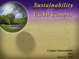 Campus Sustainability Plan January, 2006