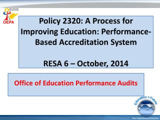 Office of Education Performance Audits