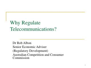Why Regulate Telecommunications?