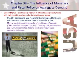 Chapter 34 – The Influence of Monetary  and Fiscal Policy on Aggregate Demand