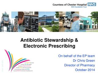Antibiotic Stewardship & Electronic Prescribing