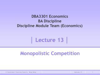 DBA3301 Economics BA Discipline Discipline Module Team (Economics)