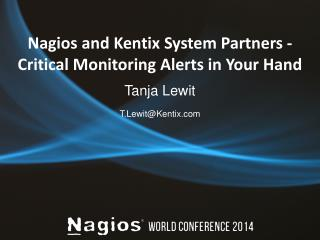 Nagios and Kentix System Partners - Critical Monitoring Alerts in Your Hand