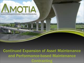 Continued Expansion of Asset Maintenance and Performance-based Maintenance Contracting