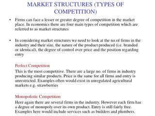 MARKET STRUCTURES (TYPES OF COMPETITION)