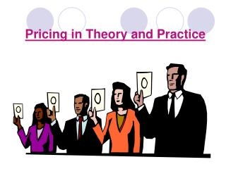 Pricing in Theory and Practice
