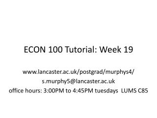 ECON 100 Tutorial: Week 19