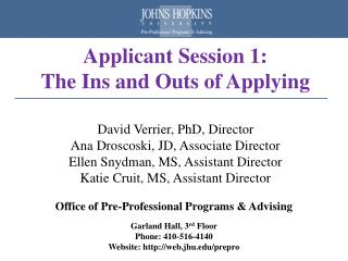 Applicant Session 1:   The Ins and Outs of Applying