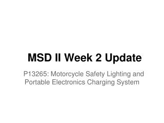 MSD II Week 2 Update