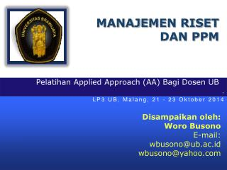 Pelatihan  Applied Approach (AA)  Bagi Dosen  UB