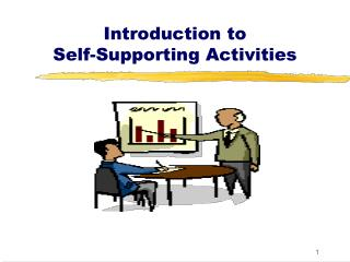 Introduction to Self-Supporting Activities