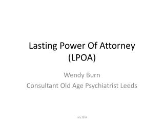 Lasting Power Of Attorney (LPOA)
