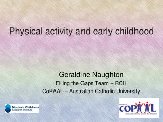 Physical activity and early childhood