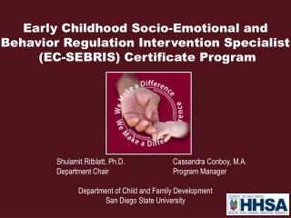 Early Childhood Socio-Emotional and Behavior Regulation Intervention Specialist