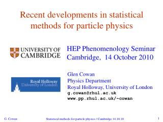 Recent developments in statistical methods for particle physics
