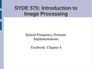 SYDE 575: Introduction to Image Processing