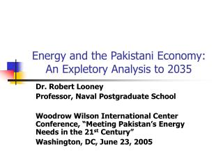 Energy and the Pakistani Economy: An Expletory Analysis to 2035