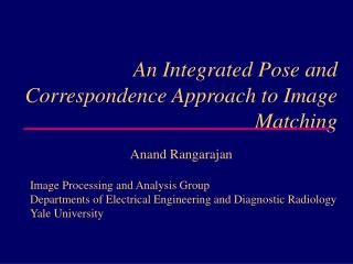 An Integrated Pose and Correspondence Approach to Image Matching