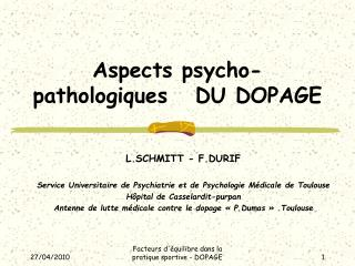 Aspects psycho-pathologiques   DU DOPAGE