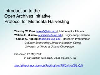 Introduction to the  Open Archives Initiative  Protocol for Metadata Harvesting