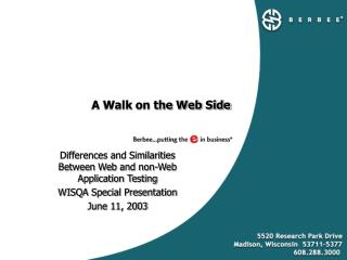 A Walk on the Web Side