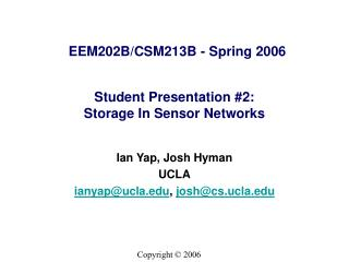 Student Presentation #2:  Storage In Sensor Networks