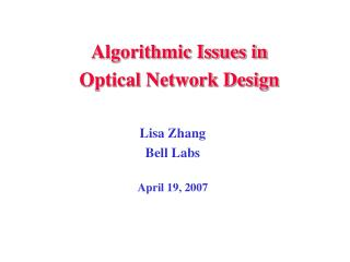 Algorithmic Issues in  Optical Network Design