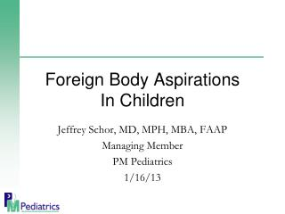Foreign Body Aspirations  In Children