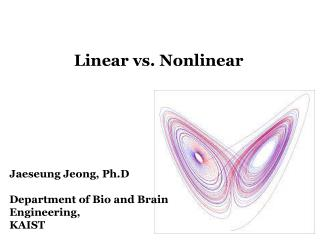 Linear vs. Nonlinear
