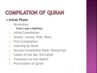 compilation of the quran Sir william muir testifies to the compilation and preservation of the holy quran in a detailed appendix to his biography of the prophet muhammad.