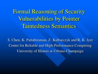 Formal Reasoning of Security Vulnerabilities by Pointer Taintedness Semantics