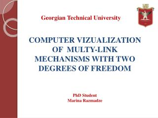 COMPUTER VIZUALIZATION OF  MULTY-LINK  MECHANISMS WITH TWO DEGREES OF FREEDOM