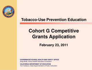 Tobacco-Use Prevention Education Cohort G Competitive Grants Application  February 23, 2011