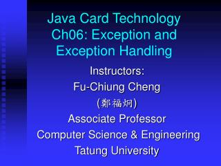 Java Card Technology Ch06: Exception  and Exception Handling
