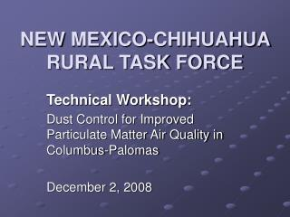 NEW MEXICO-CHIHUAHUA RURAL TASK FORCE