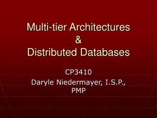 Multi-tier Architectures & Distributed Databases