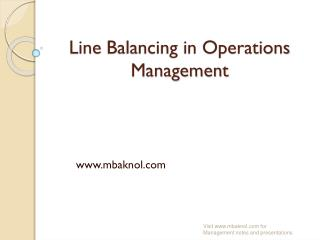 Line  Balancing in Operations Management