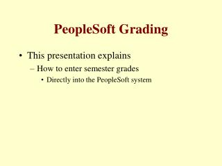 PeopleSoft Grading
