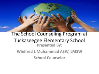 The School Counseling Program at  Tuckaseegee Elementary School
