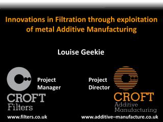 Innovations in Filtration through  exploitation of metal Additive Manufacturing