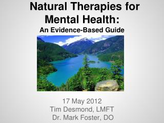 Natural Therapies for Mental Health: An Evidence-Based Guide