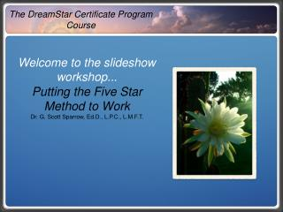 The DreamStar Certificate Program Course