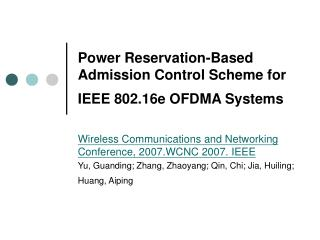 Power Reservation-Based Admission Control Scheme for IEEE 802.16e OFDMA Systems