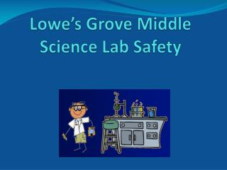 Lowe's Grove Middle Science Lab Safety