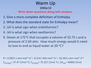 Warm Up 10Mar14 Write down questions along with answers.