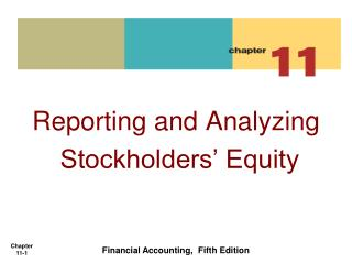 Reporting and Analyzing  Stockholders' Equity